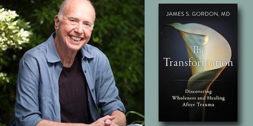 James S. Gordon, MD - The Transformation