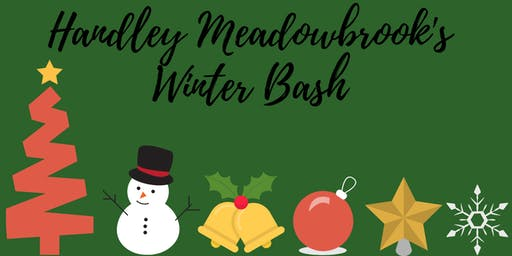 Handley Meadowbrook's Winter Bash