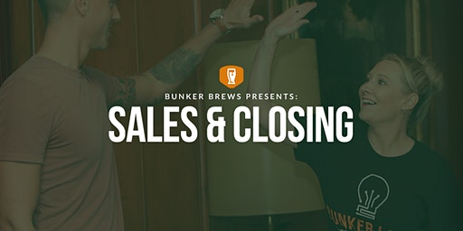 Bunker Labs Denver: Sales & Closing