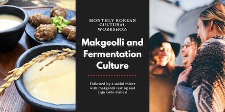 Monthly Korean Cultural Workshop: Makgeolli and Fermentation tickets