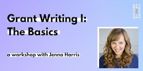 Grant Writing I: The Basics - Workshop with Jenna Harris tickets