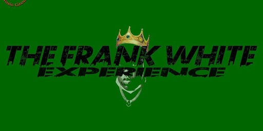 The Frank White Experience - A Tribute to the Notorious B.I.G.
