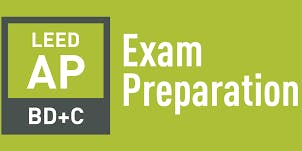 LEED AP BD+C Exam-Prep Workshop -- In Person (Orlando) & Online