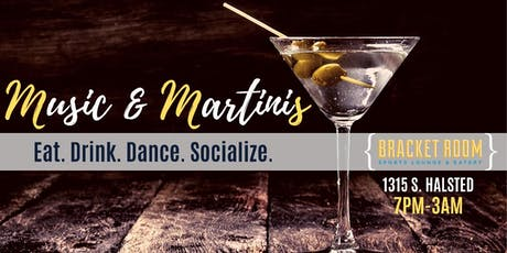 MUSIC & MARTINIS tickets