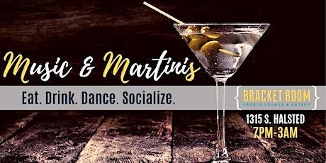 MUSIC & MARTINIS tickets