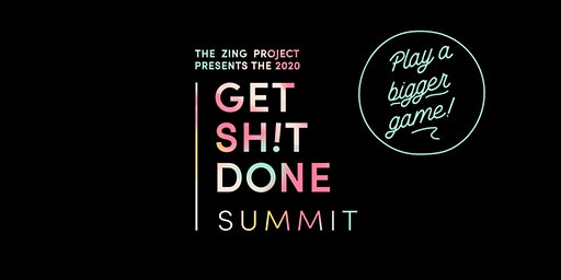 The ZING Project's 2020 Get Sh!t Done Summit + ZING Mardi Gras Cocktail Party