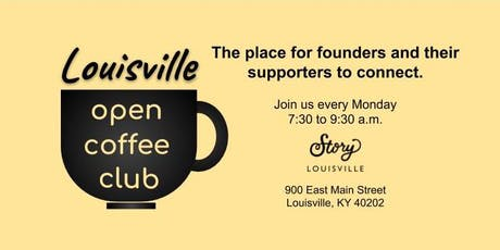 Louisville Open Coffee Club: The place for founders/supporters to connect tickets