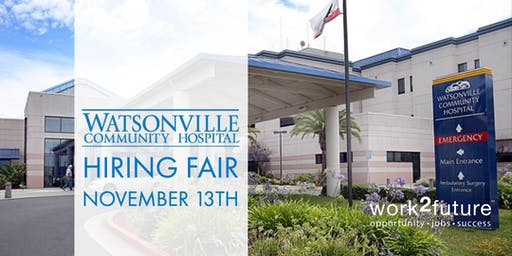 Watsonville Community Hospital Hiring Event