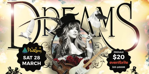 Dreams - Fleetwood Mac & Stevie Nicks Show