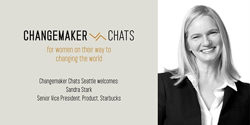 Seattle Changemaker Chat with Sandra Stark, SVP Starbucks