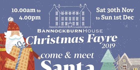 Bannockburn House Christmas Fayre tickets
