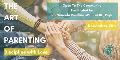 The Art of Parenting: Discipline with Love  tickets