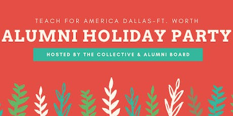 Teach For America DFW Alumni Holiday Party tickets