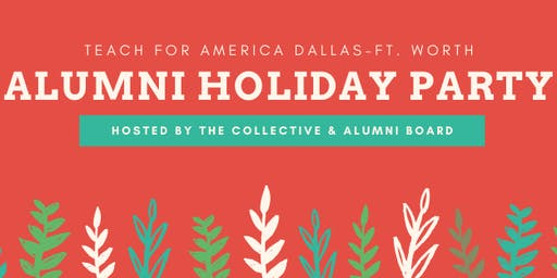 Teach For America DFW Alumni Holiday Party