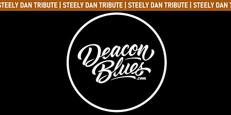 Deacon Blues (The All-Star Tribute to Steely Dan) tickets