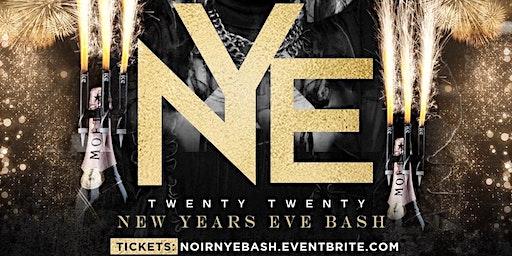 // NOIR \\NEW YEARS EVE BASH