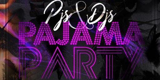 Pjs & Djs Pajama Party ! New Date Saturday November 23rd