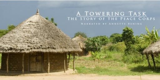 "Screening of ""A Towering Task: The Story of the Peace Corps"""