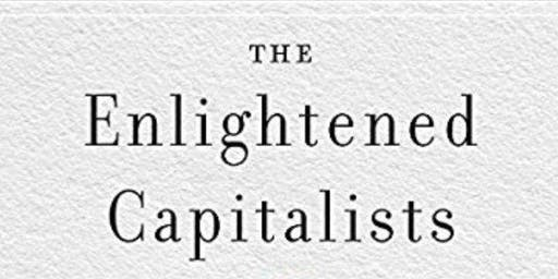 [Dean's Speaker Series/Peterson Speaker Series] Does Enlightened Capitalism Have a Future?