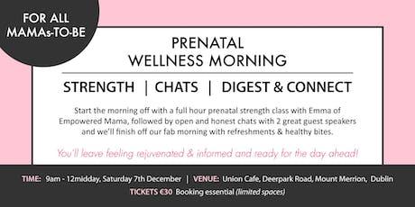 Prenatal Wellness Morning tickets