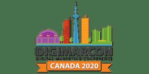 DigiMarCon Canada 2020 - Digital Marketing Conference