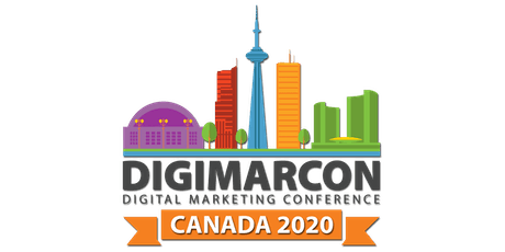 DigiMarCon Canada 2020 - Digital Marketing Conference tickets