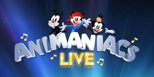 Animaniacs Live! 2019: Make Your Magic; or, the Melody of Life