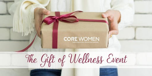 CORE Women - The Gift of Wellness