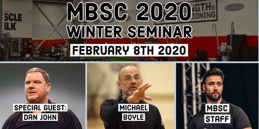 2020 MBSC Winter Seminar featuring Dan John