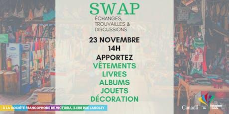 SWAP Échanges, Trouvailles & Discussions tickets