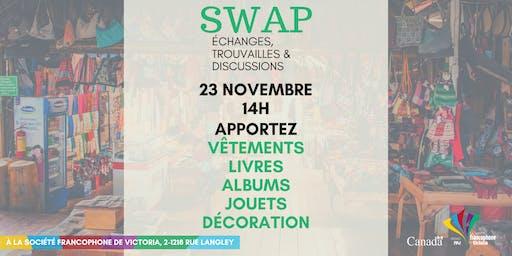 SWAP Échanges, Trouvailles & Discussions