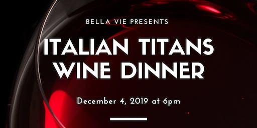 Titans of Italy Wine Dinner
