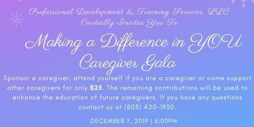4th Annual Making a Difference in YOU Caregiver Gala