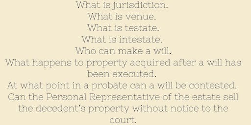 1 Hr. CE- UNDERSTANDING PROBATE & HOW LONG DOES IT TAKE TO COMPLETE- Presented By: Tom Erickson, Stewart Title