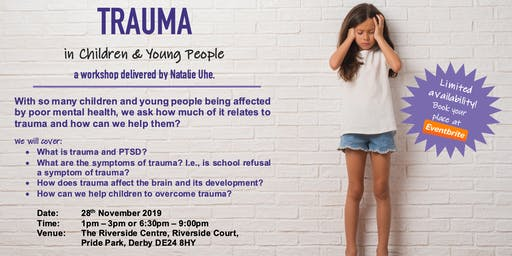 Trauma & PTSD in Children & Young People