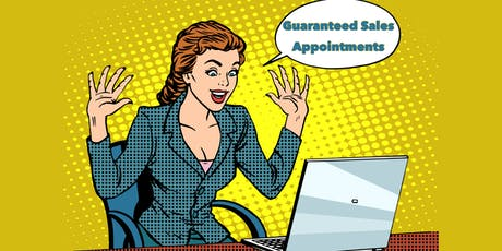 Guaranteed Sales Appointments tickets