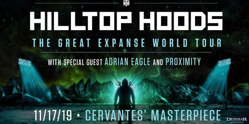 Hilltop Hoods w/ Adrian Eagle and Proximity