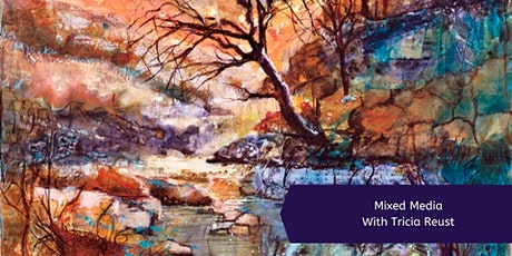 Mixed Media with Tricia Reust (2 Days) tickets