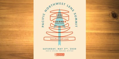 Pacific Northwest Lens Summit 2020