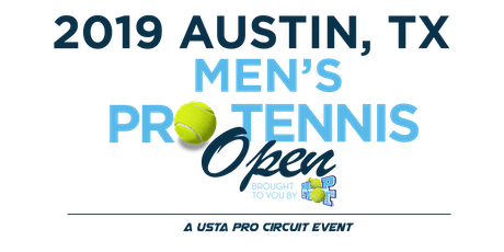 2019 Austin, TX Men's Pro Tennis Open ~ Promoted by DropShotLLC tickets