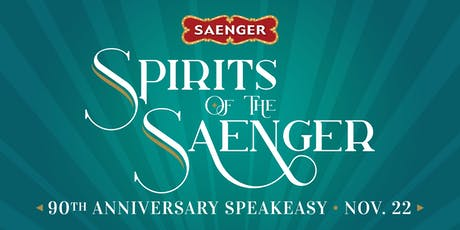 Spirits of the Saenger 90th Anniversary Speakeasy tickets