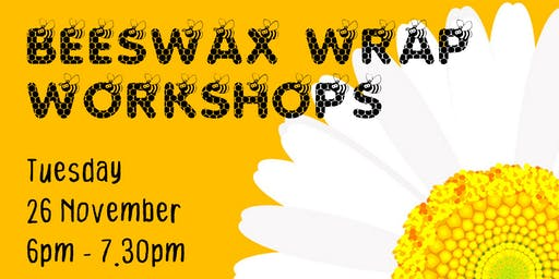 Beeswax Wrap Workshop 26 November