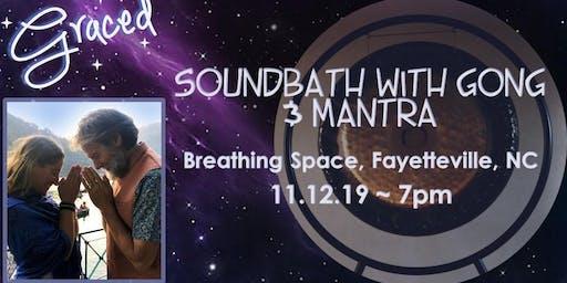 Graced: Sonic Nirvana Soundbath with Gong & Mantra