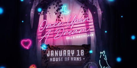 Once Upon a Dream Ball @ House of Vans tickets