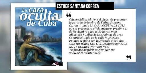 """Presentación del libro """"La cara oculta de Cuba"""""""
