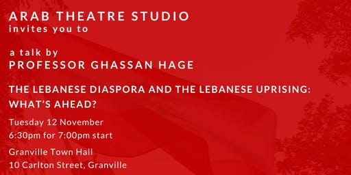 Ghassan Hage The Lebanese Diaspora and the Lebanese Uprising: What's Ahead?