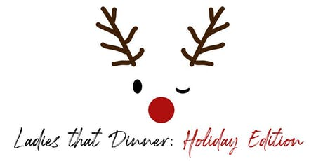 Strathroy Ladies that Dinner: Holiday Edition tickets