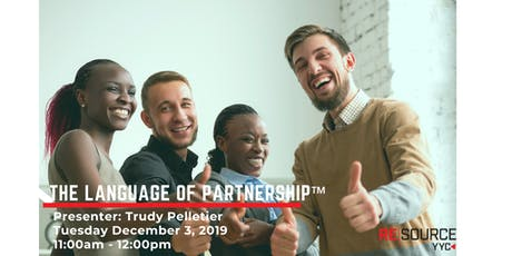 The Language of Partnership™ by Trudy Pelletier tickets