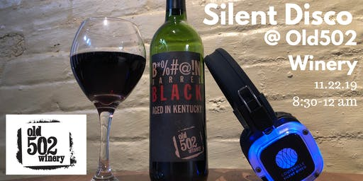 Louisville Silent Disco at Old502 Winery