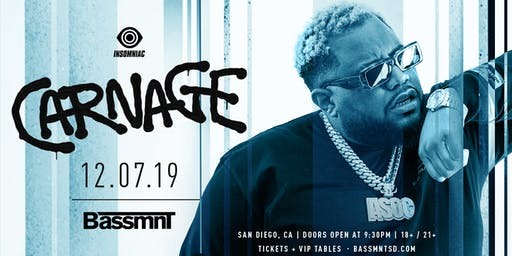 Carnage at Bassmnt Saturday 12/7